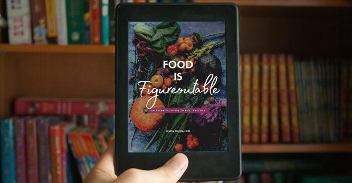 Food Is Figureoutable E-book